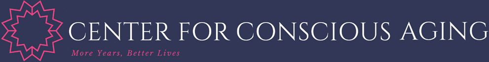 Center For Conscious Aging